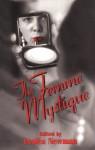 The Femme Mystique - Lesléa Newman
