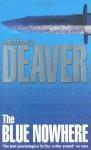 The Blue Nowhere - Jeffery Deaver