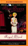 Royal Blood (Royal Spyness) - Rhys Bowen, Katherine Kellgren