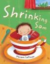 Shrinking Sam - Miriam Latimer