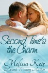 Second Time's the Charm - Melissa Keir