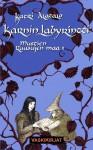 Karnin labyrintti (Mustien ruusujen maa, #1) - Katri Alatalo
