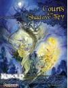 Courts of the Shadow Fey - Wolfgang Baur, Ben McFarland