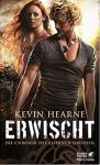 Erwischt (Die Chronik des eisernen Druiden #05) - Kevin Hearne