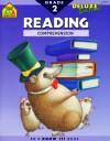 Reading Comprehension: Grade 2 - School Zone Publishing Company