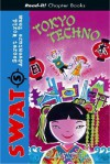 Tokyo Techno (Read-It! Chapter Books) - Lisa Thompson