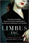 Limbus, Inc. - Book III - Jonathan Maberry, Seanan McGuire, Laird Barron, Keith R.A. DeCandido, Brett J. Talley, David Liss
