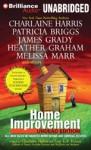 Home Improvement: Undead Edition - Charlaine Harris, Amanda Ronconi, MacLeod Andrews, Toni L.P. Kelner