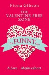 The Valentine-Free Zone - Fiona Gibson