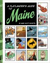 A Flatlander's Guide to Maine - Mark Scott Ricketts