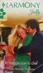 In viaggio con lo chef - Nancy Robards Thompson, Harmony serie Jolly