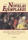 Novelas Ejemplares - Tomo 1 - Miguel de Cervantes Saavedra