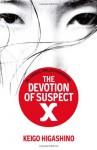 The Devotion Of Suspect X - Keigo Higashino