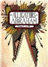 The Alligators of Abraham - Robert Kloss
