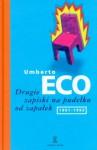 Drugie zapiski na pudełku od zapałek (1991-1993) - Umberto Eco, Adam Szymanowski