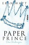 Paper Prince: Das Verlangen (Paper-Trilogie 2) - Erin Watt, Ulrike Brauns