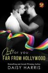 Far From Hollywood - Daisy Harris