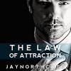 The Law of Attraction - Jay Northcote, Matthew Lloyd Davies
