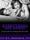 Everything She Needs - K.L. Shandwick