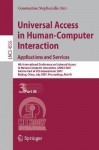 Universal Access in Human-Computer Interaction. Applications and Services: 4th International Conference on Universal Access in Human-Computer Interaction, Uahci 2007, Held as Part of Hci International 2007, Beijing, China, July 22-27, 2007, Proceedings... - Constantine Stephanidis, Stephanidis