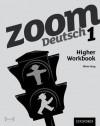 Zoom Deutsch 1, . Higher Workbook - Oliver Gray