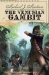 The Venusian Gambit: Book Three of the Daedalus Series - Michael J Martinez