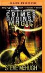 Crimes Against Magic (Hellequin Chronicles) - Steve McHugh, James Langton