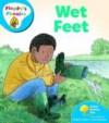 Wet Feet (Oxford Reading Tree, Stage 2A, Floppy's Phonics) - Roderick Hunt, Alex Brychta