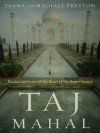 Taj Mahal - Diana Preston