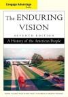 Cengage Advantage Books: The Enduring Vision - Paul Boyer, Joseph Kett, Harvard Sitkoff, Neal Salisbury, Clifford Clark