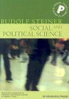 Social and Political Science: An Introductory Reader - Rudolf Steiner, Stephen Usher