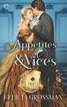 Appetites & Vices - Felicia Grossman