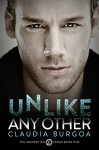 Unlike Any Other (Unexpected Book 1) - Claudia Burgoa