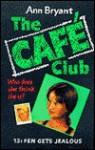 Fen Gets Jealous (Hippo Cafe Club) - Ann Bryant