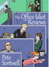The Office Idiot Reviews - Pete Sortwell