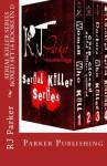 Serial Killer Series - R.J. Parker