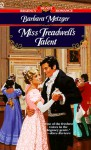Miss Treadwell's Talent - Barbara Metzger