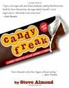 Candyfreak: A Journey through the Chocolate Underbelly of America - Steve Almond