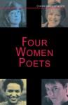 Four Women Poets: Liz Lochhead, Carol Ann Duffy, Jackie Kay, Fleur Adcock - Judith Baxter