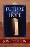 A Future and A Hope - Jon Courson