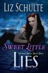 Sweet Little Lies (The Sekhmet Series Book 1) - Liz Schulte, Ev Bishop