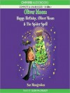 Happy Birthday, Oliver Moon & Oliver Moon and the Spider Spell - Sue Mongredien, Glen McCready