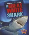 The Great White Shark - Sara Green