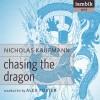 Chasing the Dragon - Nicholas Kaufman, Alex Foster, Iambik Audio Inc