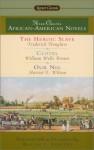 Three Classic African-American Novels - Frederick Douglass, William Wells Brown, Harriet E. Wilson