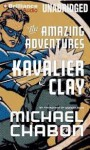 By Michael Chabon: The Amazing Adventures of Kavalier & Clay [Audiobook] - -Brilliance Audio on CD-