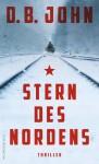 Stern des Nordens - D.B. John, Sabine Längsfeld, Karen Witthuhn