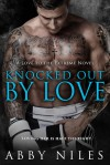 Knocked Out By love - Abby Niles