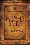 Micah's Bride - Donya Lynne