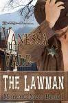 The Lawman (Montana Men Book 1) - Vanessa Vale, Blushing Books